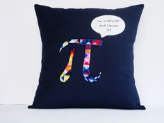 """This Pillow Cover brings mathematics with a touch of humor. Whilst driving home my son began singing the song """"I am sexy and I know it"""" and instantly he changed the relics to """"I am irrational and I know it. When I asked him what he meant by it, he said that he was pretending to be the Pi. Available at AuroraMelbourne, $30.00 https://www.etsy.com/au/listing/197930615/midnight-blue-cushion-cover-appliqued #Science #Blue Pillow Cover, #Home Decor, #Appliqued Pillow, #Mathematics, #Humor…"""