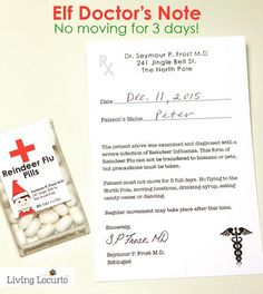 You need to know that there is an outbreak of Reindeer Flu right now in the North Pole. The only cure for it is REST! Going on a trip or just need a few days rest from your elf? Try this fun idea! Wrap your elf in some tissue or toilet paper and include this printable Elf Doctor's Note! The note says no moving for 3 FULL days… it's the doctor's order. Add the Reindeer Flu Pill Labels to a Tic Tac box and you're all set! INSTANT DOWNLOAD - PDF Files will be sent to your email account withi...