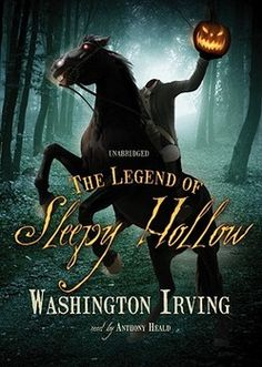 """""""The Legend of Sleepy Hallow"""" This is a gothic piece by Washington Irving-- the father of Romanticism."""