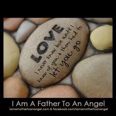 I am a Father to an Angel