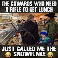 """A million snowflakes make an avalanche......and  I think there are about 65 million of us """"snowflakes!""""  Bahahahaha"""
