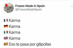 Spanish Memes, Karma, Comedy Central, Funny Relatable Memes, Real Life, Texts, Laughter, Spain, Funny Pictures