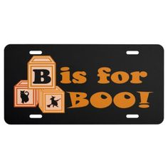 Cute B is for Boo Halloween Blocks License Plate - toddler youngster infant child kid gift idea design diy