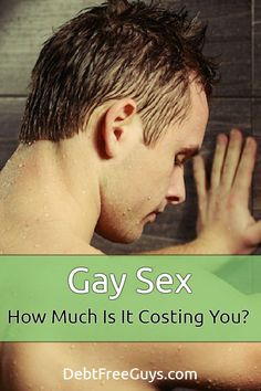 """The saying goes, """"Sex sells,"""" but how much is it really costing? What are we paying to look, feel and get what we think we want? #QueerMoney #GaySex"""
