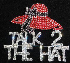 Red+Hat+Society | Red Hat Hi Society - TALK TO THE HAT Rhinestone Pin | eBay