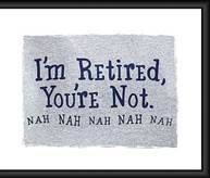 Funny Retirement Quotes - Bing Images