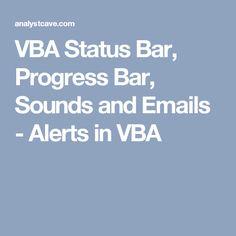 VBA Status Bar, Progress Bar, Sounds and Emails - Alerts in VBA