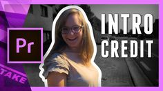 Create an intro sequence in Premiere Pro | Cinecom.net