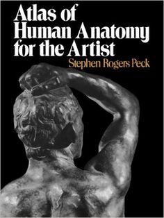 Atlas of Human Anatomy for the Artist: 9780195030952: Medicine & Health Science Books @ Amazon.com