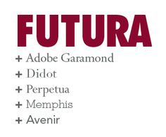 fonts that work with...  gotta love typographic matchmaking!