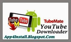 Install Free Mobile Apps: TubeMate YouTube Downloader 2.2.5.638 Apk For Android