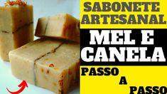 Sabonete Artesanal Mel E Canela Como Fazer Sabonete Artesanal Saboneteartes Sabonetes Artesanais Receita De Sabonete Artesanal Como Fazer Sabonete Artesanal