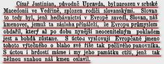 Цар Јустиниан, изворно Управда, рођен је у србској Македонији