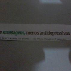 """O Massoterapeuta-Frase do Diário Gaúcho de 08 de Outubro de 2015-""""Mais Massagens, Menos Antidepressivos""""."""