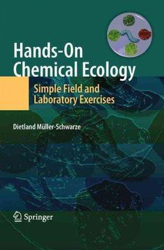Hands-On Chemical Ecology: Simple Field and Laboratory Exercises