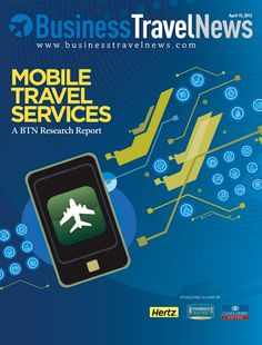 April 15, 2013 issue of Business Travel News, featuring Mobile Travel Services, A BTN Research Report. In a special research issue, BTN assesses the level of support for mobile technology within corporate travel programs, including communications strategies, policies and any recommendations of travel apps or other mobile services. #businesstravel #hertz #candlewoodsuites #staybridgesuites