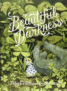 Beautiful Darkness by Fabien Vehlmann https://www.amazon.com/dp/1770461299/ref=cm_sw_r_pi_dp_x_vaegybNH2Q5CX