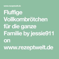 Fluffige Vollkornbrötchen für die ganze Familie by jessie911 on www.rezeptwelt.de