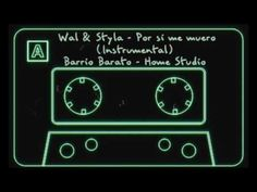 Por si me muero - (Instrumental) Wal & styla