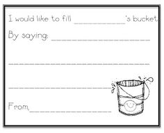 Have You Filled A Bucket Today? sheets to go along with a bulletin board (idea also pinned to this board)