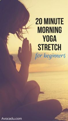 Good morning sunshine! Ready to start your day with a quick yoga routine that will wake you up gently but also provide a little workout buzz? This is for you! http://avocadu.com/20-minute-morning-yoga-stretch-for-beginners/