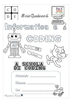 I QUADERNI DEL CODING Coding For Kids, Digital Storytelling, Science, Pixel Art, Primary School, Projects For Kids, Back To School, Technology, Teaching