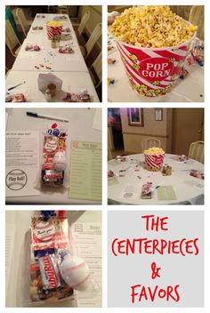 Baseball Centerpieces and Favors -- Centerpieces: Tubs of Popcorn or Peanuts -- Favors: Cracker Jacks, Baby Ruth and Baseball filled with Hershey Kisses