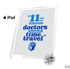 the doctor who recommended Phone Case For Apple, iphone 4, 4S, 5, 5S, 5C, 6, 6 +, iPod, 4 / 5, iPad 3 / 4 / 5, Samsung, Galaxy, S3, S4, S5, S6, Note, HTC, HTC One, HTC One X, BlackBerry, Z10