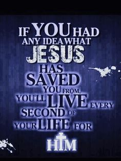 Thank you Jesus for all that You& saved me from.and forgive me Lord I pray for not praising You nearly enough, please help me Jesus.I want to bring You joy in all that I do. Lord And Savior, God Jesus, Religious Quotes, Spiritual Quotes, Spiritual Life, Faith Quotes, Bible Quotes, Godly Qoutes, Devotional Quotes