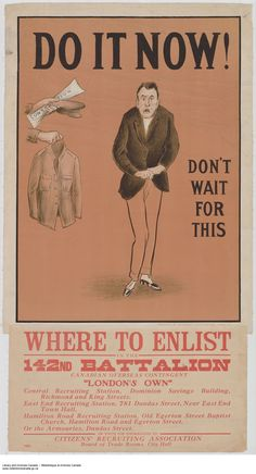 Do It Now! Enlist in the 142nd Battalion : recruitment campaign.