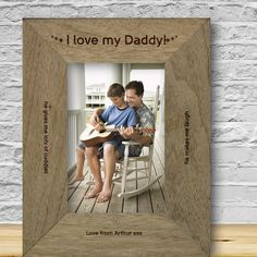 Engraved I Love My Daddy! Rustic Photo Frame