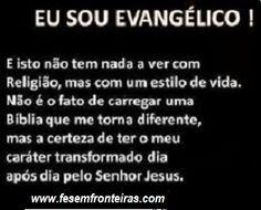 sou evangélico  www.fesemfronteiras.com