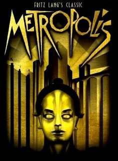 Fritz Lang's Metropolis a sci-fi film set in a futuristic urban dystopia. Metropolis Film, Metropolis Poster, Metropolis Fritz Lang, Sci Fi Movies, Movie Tv, Fiction Movies, Cinema Movies, Fiction Books, Michael Haneke
