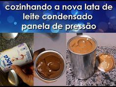 Fazendo Doce de Leite - nova lata de leite moça na panela de pressão - YouTube