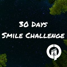 Day 1-5 Write down how many people did you meet, greet, or walk by.  Note did you smile.  Days 6-10 make sure you smile at people you directly come in contact with.  Days 11-20 make an effort to smile at most people. Days 21-30 make an effort to smile at everyone.   Day 30 evaluate.   www.gpunltd.com