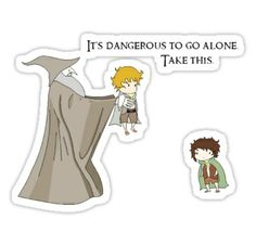 Lord of the Rings and Legend of Zelda Sam and Frodo It's Dangerous to go Alone Take This You Shall Not Pass, One Does Not Simply, O Hobbit, Mekka, Nerd Love, Jrr Tolkien, Geek Out, Middle Earth, Lord Of The Rings