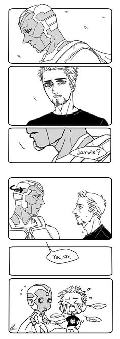I miss Jarvis too, you know. And he was with Tony for a really long time. He must miss him a lot.