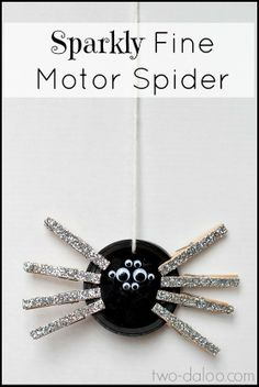 Make this fun sparkly fine motor spider activity for toddlers and preschoolers with just a few items- glitter optional!