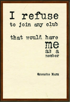 Quotes: Groucho Marx