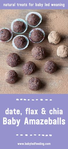 Baby Amazeballs are healthy and refined sugar free. They hold dates, flax and chia which are great for baby led weaning and growing babies. via @https://www.pinterest.com/babyledfeeding