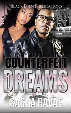 Counterfeit Dreams by Sasha Ravae, http://www.amazon.com/dp/B00THLR1N2/ref=cm_sw_r_pi_dp_Sdp-ub1TZ8BVQ