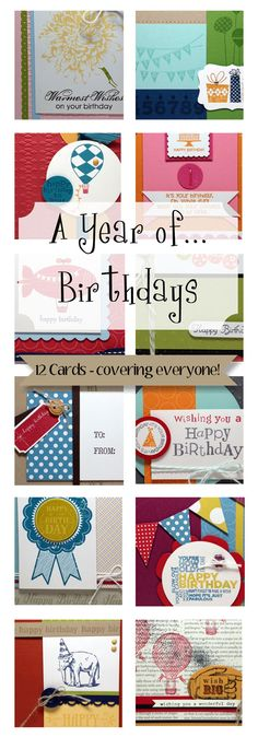 A Year of Birthdays! 12 Birthday Card Ideas... 1 for everyone in your life (masculine, feminine, little boy, little girl, teen boy, teen girl, generic!)