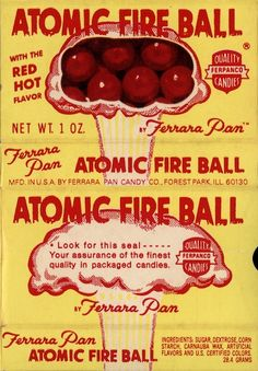 A gallery of mostly forgotten candy wrappers with unfortunate names and images. Atomic Fireballs are still around, but I remember this creepy package . Retro Candy, Vintage Candy, 1950s Candy, Retro Vintage, Vintage Sweets, Vintage Stuff, Vintage Toys, My Childhood Memories, Sweet Memories