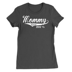 Mommy Since 2017 T-Shirt
