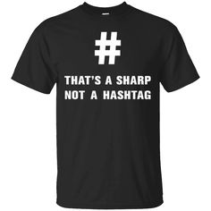 Would you want to wear this shirt?  These are selling out fast!  Tag someone you think might relate to this.   That's a sharp not a hashtag shirt   https://sudokutee.com/product/thats-a-sharp-not-a-hashtag-shirt/  #That'sasharpnotahashtagshirt  #That'ssharpnothashtagshirt #a #sharp #not