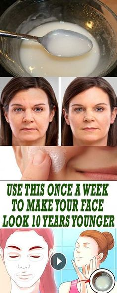 USE THIS ONCE A WEEK TO MAKE YOUR FACE LOOK 10 YEARS YOUNGER