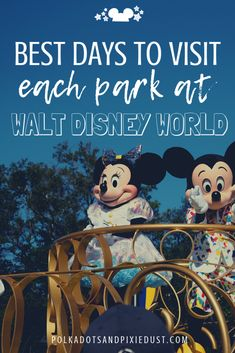 Best Days to Visit the Walt Disney World Parks: A Quick Guide Polka Dots and P Disney World Resorts, Disney World Park Hours, Viaje A Disney World, Disney World Tipps, Disney World Vacation Planning, Disney World Parks, Disney World Planning, Disney World Tips And Tricks, Disney Vacations