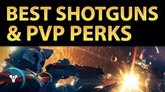 """Planet Destiny: Hunting the """"Best"""" Shotgun + Recommended PvP Perks"""