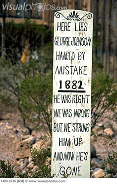 Boothill Cemetery, Tombstone, Arizona, USA--- I've been here, I have a picture of this very grace marker