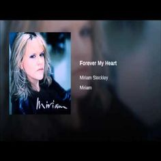 Video Of The Day:  Artist: Miriam Stockley Song: Forever My Heart Album:  Miriam